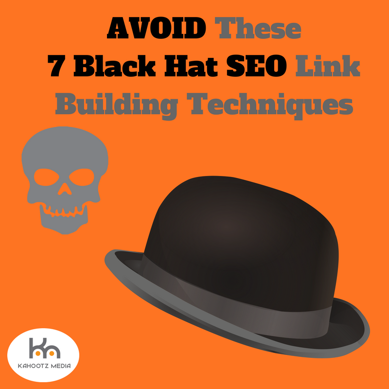 Avoid These 7 Black Hat SEO Link Building Techniques