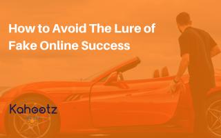 Online Fake Success